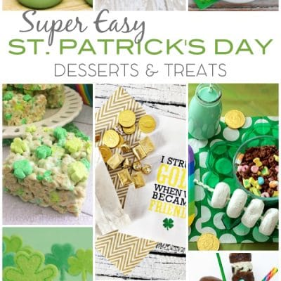 Super Easy St Patricks Day Desserts Treats