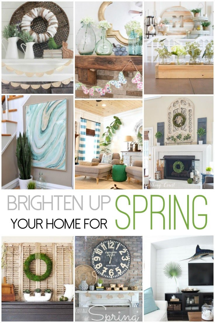 Brighten Up Your Home For Spring get ideas from these nine beautiful homes for the latest trends in spring home decor. Mantles, flowers, greenery & more. #spring #makeover #refresh #homedecor