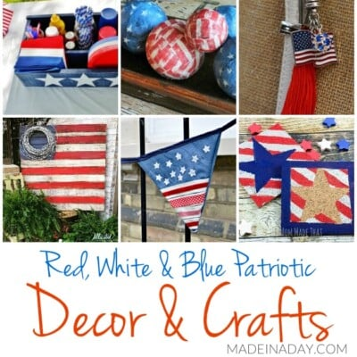 Patriotic DIY Decorations and Crafts