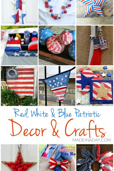 Patriotic DIY Decorations and Crafts