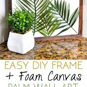DIY Minimal Framed Palm Wall Art 29