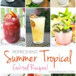 Refreshing Summer Tropical Cocktail Recipes 29