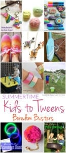 Summertime Kids to Tweens Boredom Busters 1