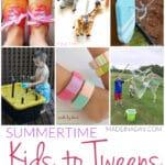 Summertime Kids to Tweens Boredom Busters 29
