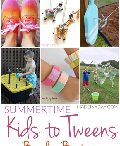 Summertime Kids to Tweens Boredom Busters 31