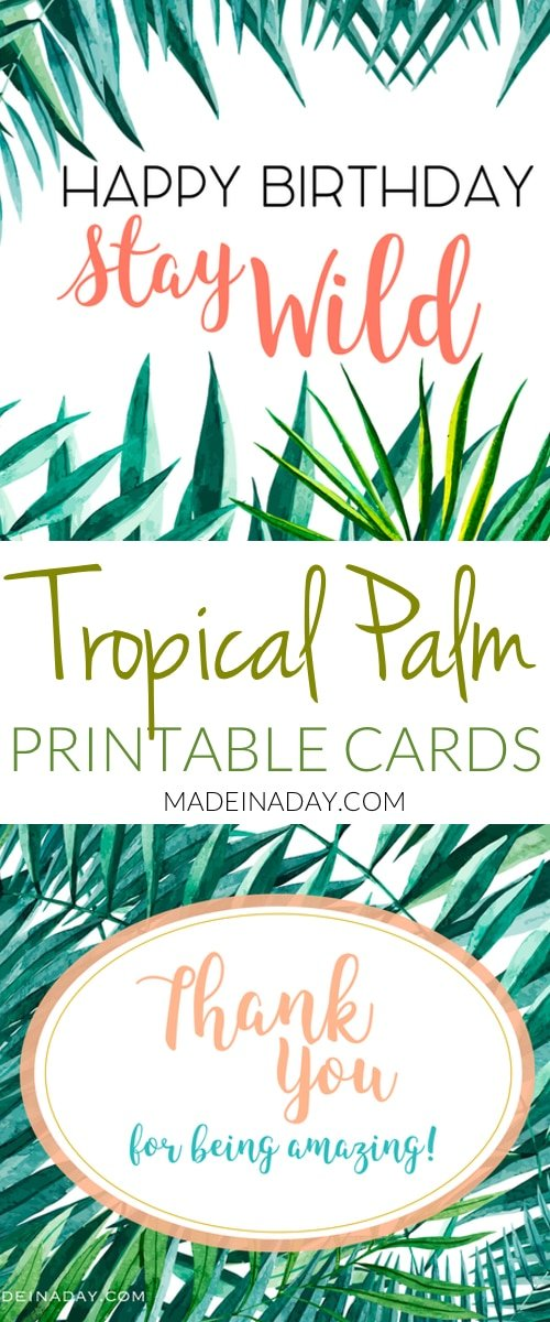 Fun tropical birthday and thank you card free printables to use! Monstra Palm, Palm birthday card, Palm thank you card, foldable cards,