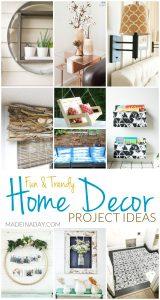 Fun Trendy Home Decor Project Ideas 1