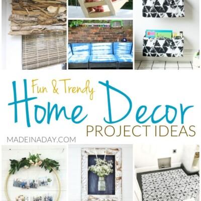 Fun Trendy Home Decor Project Ideas