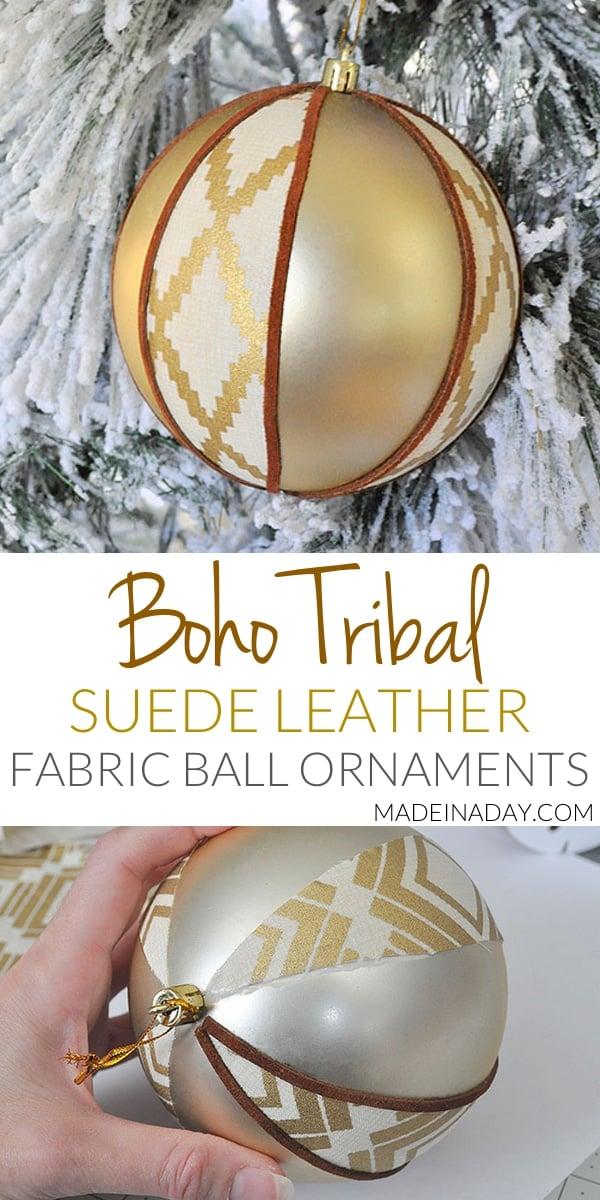 Boho Fabric Suede #Tribal Ball Ornament, An easier way to make fabric ball ornaments with a #boho vibe, handmade #ornament, leather ornament, suede ornament,
