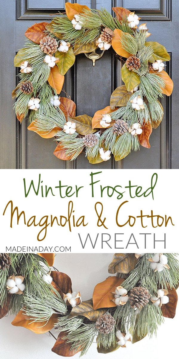Winter Frost Magnolia Cotton Wreath, Spring #magnolia wreath makeover for the holidays. Magnolia Wreath, #Cotton wreath, frosted pinecone wreath,