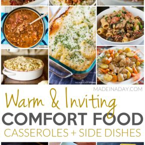 Warm Inviting Comfort Food Casseroles + Side Dishes 1