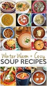 Winter Warm + Cozy Soup Recipes 1