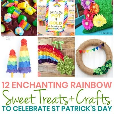 12 Easy Rainbow Treats + Crafts for St Patricks Day