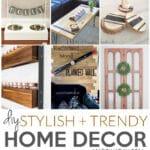 Stylish + Trendy DIY Home Decor Ideas 6