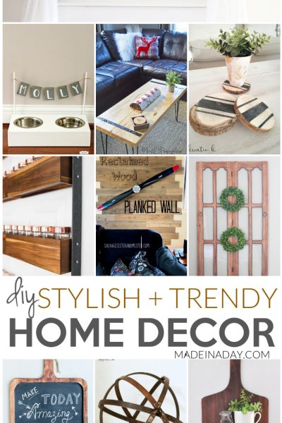 Stylish + Trendy DIY Home Decor Ideas