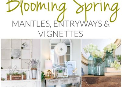 Blooming Fresh Spring Mantles, Entryways and Vignettes 17