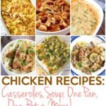 Chicken Recipes: Casseroles, Chili, One Pan, One Pot and More 29