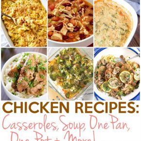 Chicken Recipes: Casseroles, Chili, One Pan, One Pot and More 1