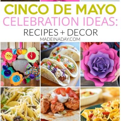 14 Cinco De Mayo Celebration Ideas: Recipes & Decor