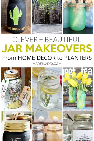 Clever + Beautiful Jar Makeovers For Home Decor
