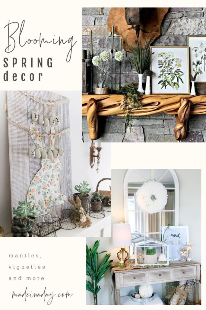 Spring mantles and vignettes