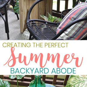 Create the Perfect Summer Backyard Abode 1