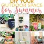 Amazing Projects to DIY Your Outdoor Space for Summer 1