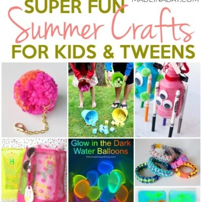 Super Fun Summer Crafts for Tweens & Kids