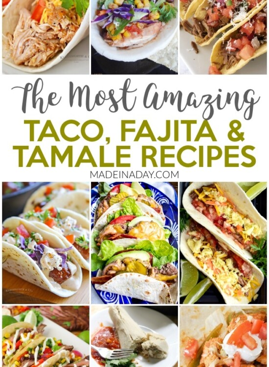 10 of the Most Amazing Taco Fajita & Tamale Recipes 36