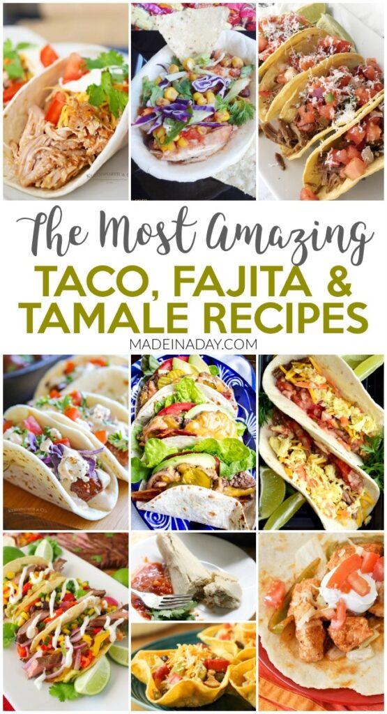 Taco Fajita & Tamale Recipes