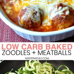 Amazing Low Carb Baked Zoodles and Meatballs 1