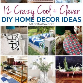 12 Crazy Cool DIY Home Decor Ideas to do this Weekend! 1