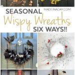 Seasonal Wispy Wreaths: Fall, Halloween & Winter 29