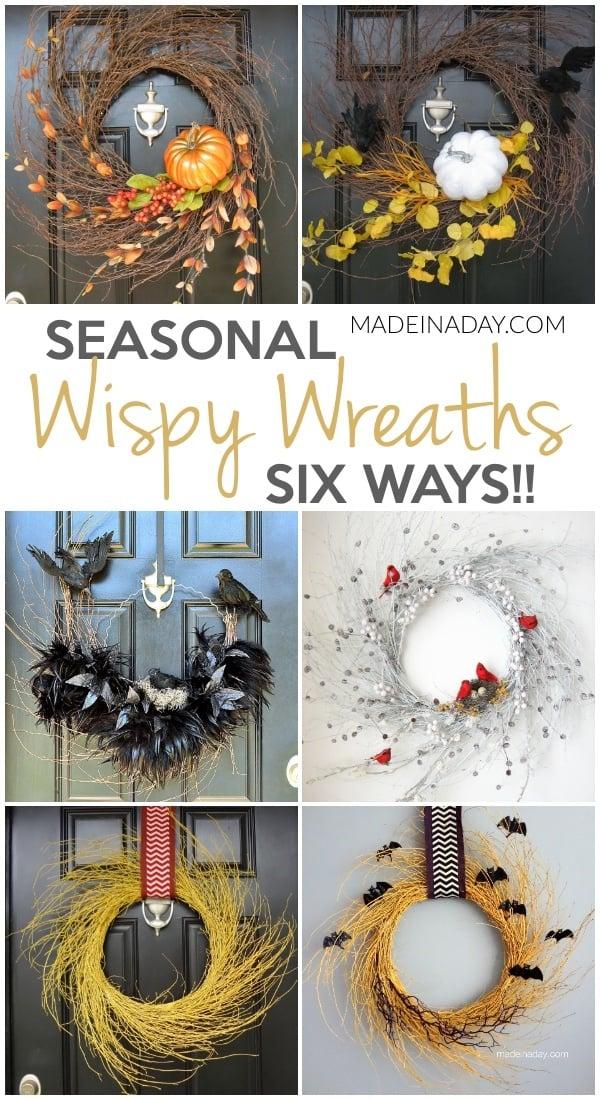 Seasonal Wispy Wreaths 6 Ways