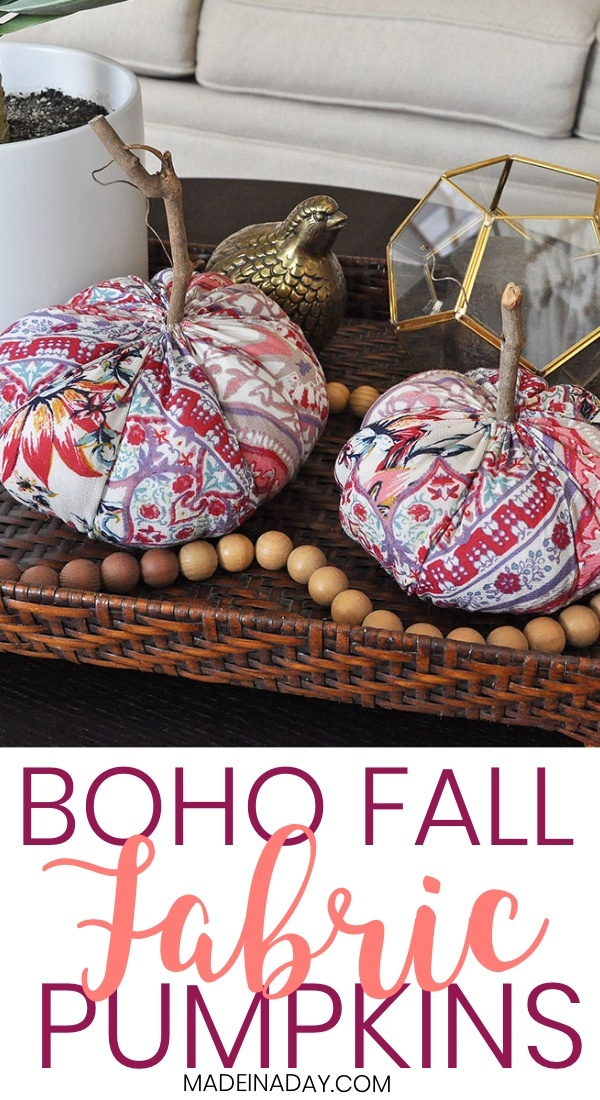 Simple Funky Boho Fabric Pumpkins For Fall Made In A Day
