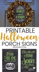 Halloween Porch Signs: Out of Candy, Not Home, Take One 1
