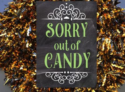 Halloween Porch Signs Out of Candy + Take One