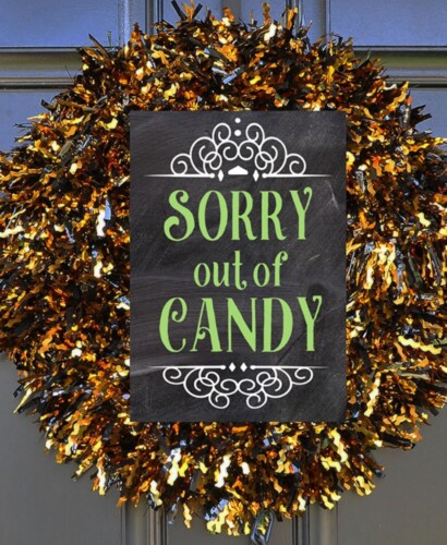 Halloween Porch Signs: Out of Candy, Not Home, Take One 33