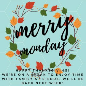 Thanksgiving Merry Monday Linky Party Break 1