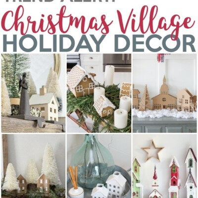 10 Christmas Village Holiday Decoration Ideas