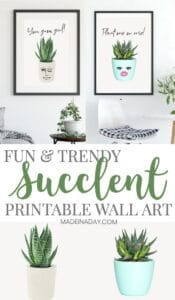 Inspiring Succulent Printable Wall Art: Plant One on Me! 1