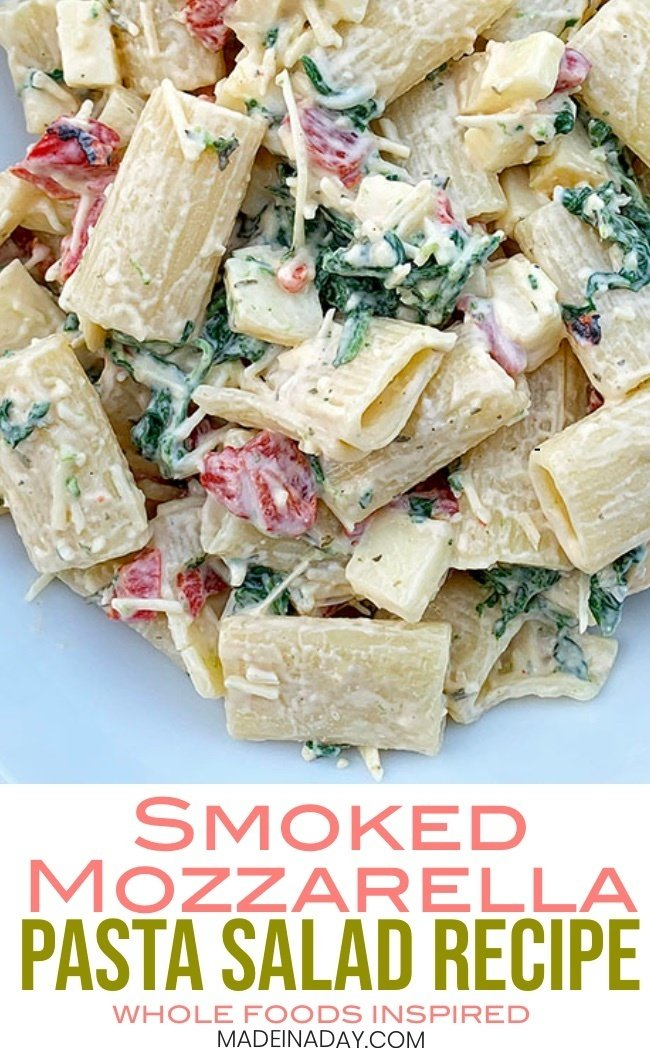 Spinach Smoked Mozzarella Pasta Salad Recipe ~Whole Foods Inspired, pasta salad, mozzarella pasta salad, smoked mozzarella pasta, spinach mozzarella pasta, #pasta #pastasalad #spinach #spinachpasta #wholefoods #bbqsalad #summerrecipe #recipe #food #sidedish #smokedmozzarella
