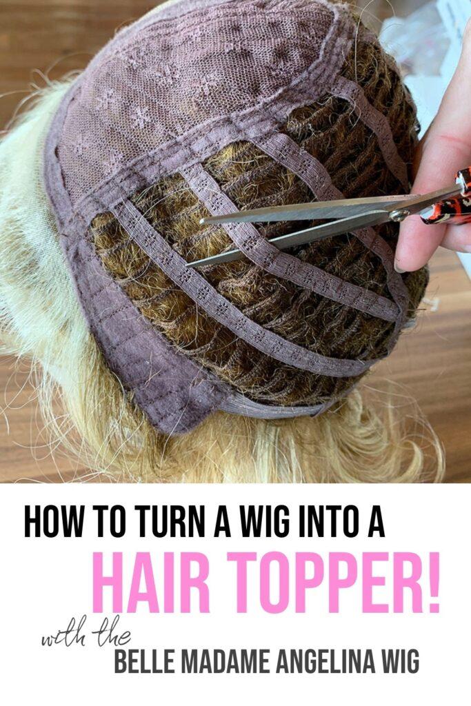 make a wig a hair topper