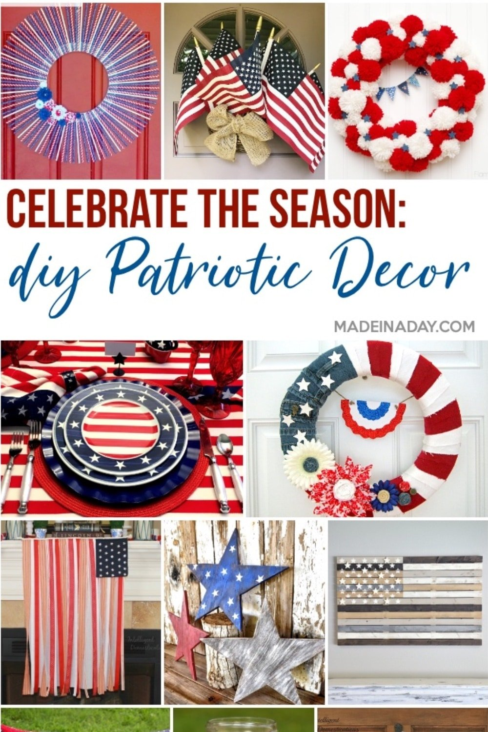 Celebrate: Patriotic Decorations for the Home