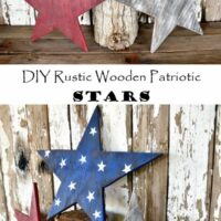 DIY Rustic Wooden Patriotic Stars - Vintage, Weathered, USA, 4th of July