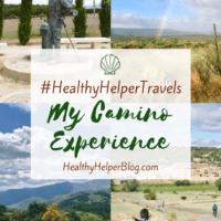#HealthyHelperTravels: My Camino Experience • Healthy Helper