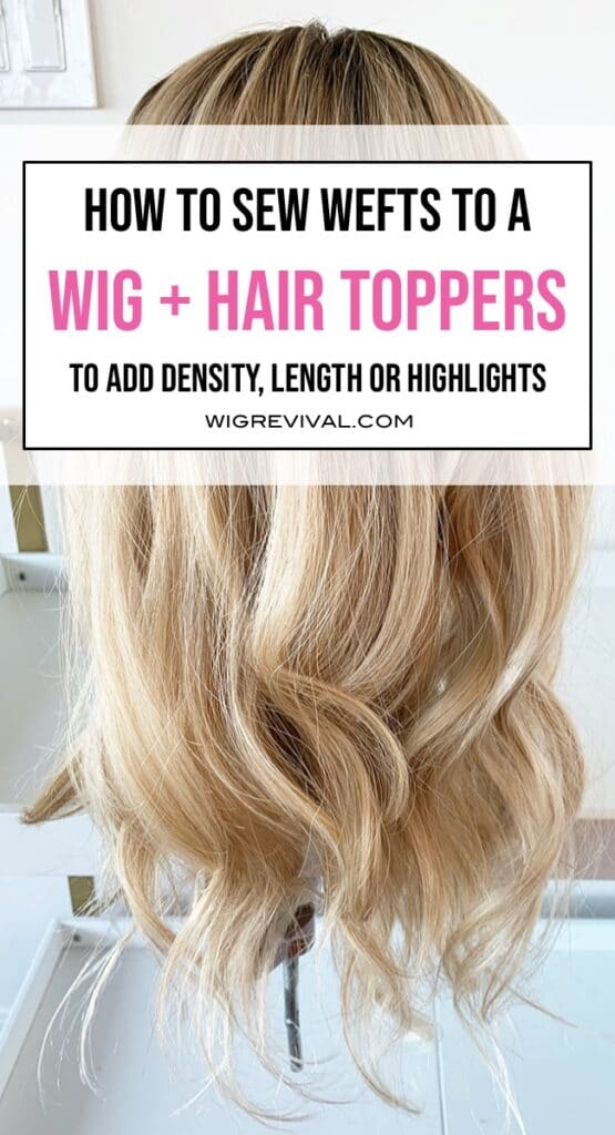 add wefts to a wig, add wefts to a hair topper, add density to a wig or hair topper, add length to hair topper, customize a hair topper, how to color roots on human hair wefts