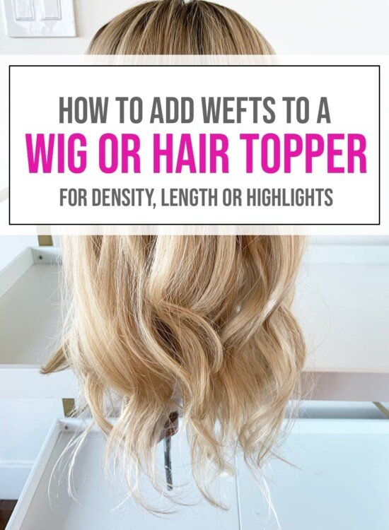 Adding Wefts to a Hair Topper or Wig 4