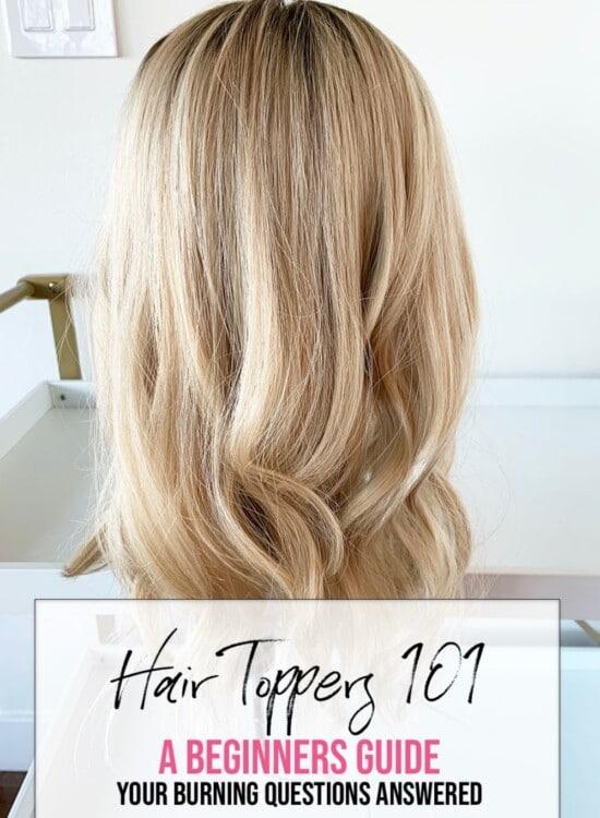 Hair Topper Q & A -Newbies Guide 31