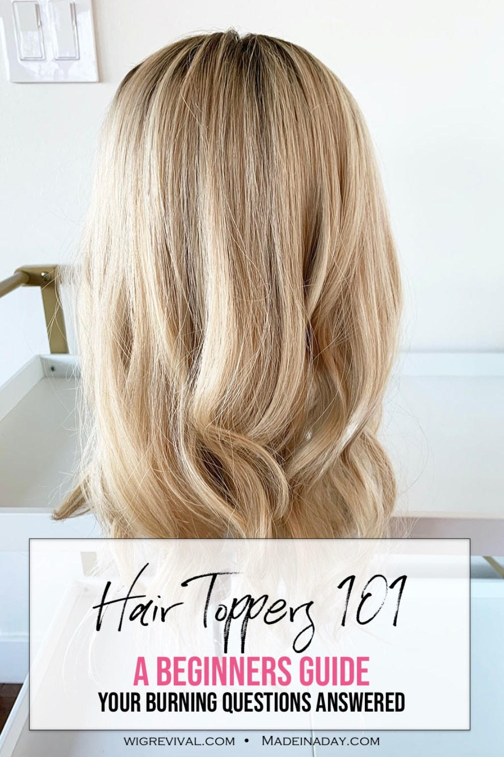 Hair Topper Q & A -Newbies Guide 10